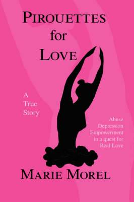 Pirouettes for Love: A True Story