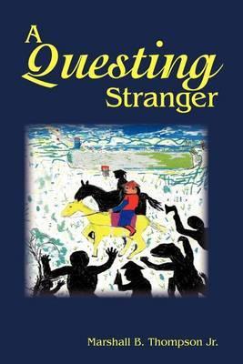 A Questing Stranger