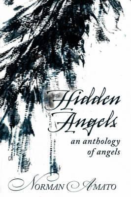 Hidden Angels: An Anthology of Angels