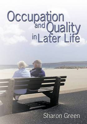 Occupation and Quality in Later Life