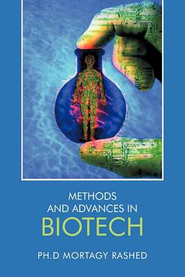 Methods and Advances in Biotech
