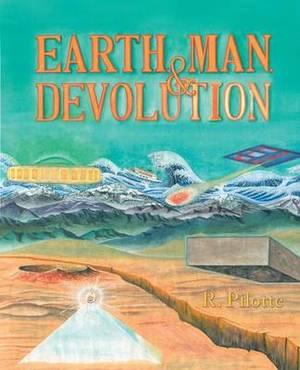 Earth, Man, and Devolution