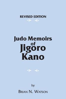 Judo Memoirs of Jigoro Kano