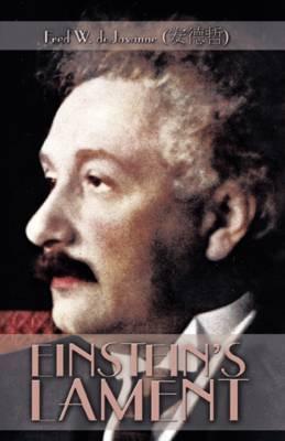 Einstein's Lament