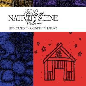 The Great Nativity Scene Collector