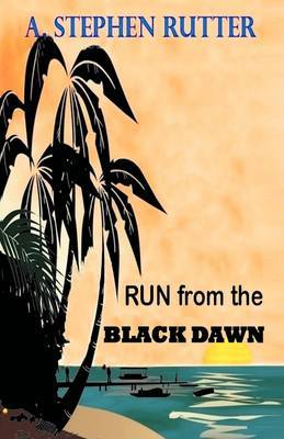 Run from the Black Dawn