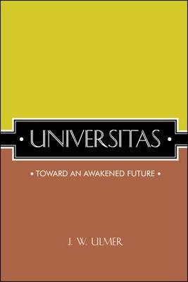 Universitas: Toward an Awakened Future