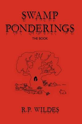 Swamp Ponderings: The Book