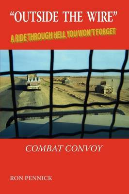 Outside the Wire: Combat Convoy