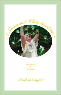 A Thousand White Gardenias