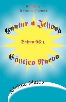 Cantar a Jehova Cantico Nuevo