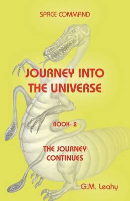Space Command Journey into the Universe: Bk. 2