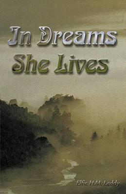 In Dreams She Lives