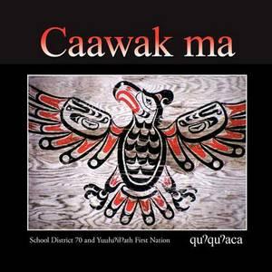 Caawak Ma: Quuquuaca