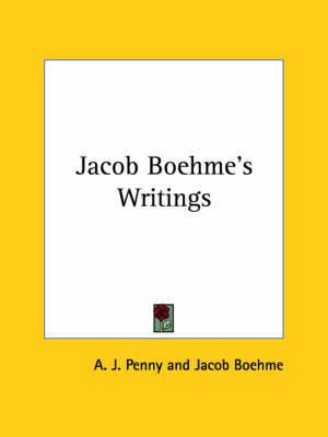 Jacob Boehme's Writings