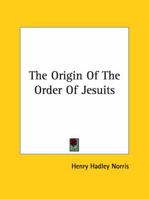 The Origin of the Order of Jesuits