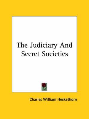The Judiciary and Secret Societies