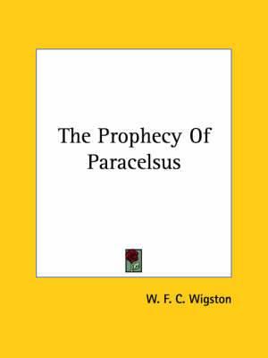 The Prophecy of Paracelsus