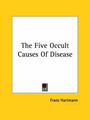 The Five Occult Causes of Disease