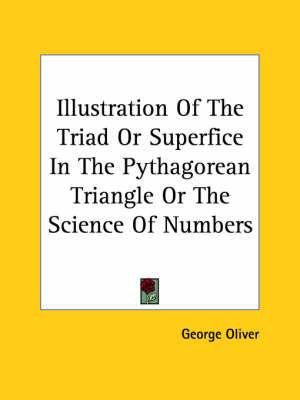 Illustration of the Triad or Superfice in the Pythagorean Triangle or the Science of Numbers