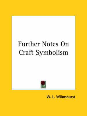 Further Notes on Craft Symbolism