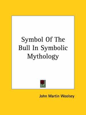 Symbol of the Bull in Symbolic Mythology