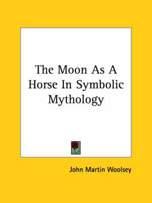 The Moon as a Horse in Symbolic Mythology