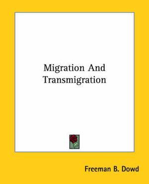 Migration and Transmigration