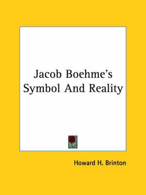 Jacob Boehme's Symbol and Reality