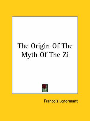 The Origin of the Myth of the Zi
