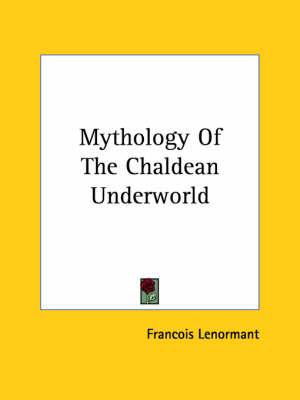 Mythology of the Chaldean Underworld