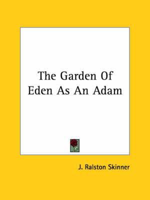 The Garden of Eden as an Adam