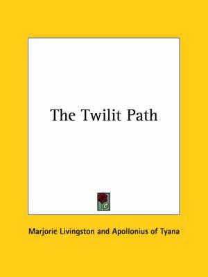 The Twilit Path