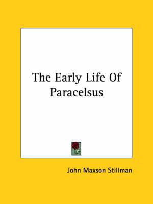 The Early Life of Paracelsus