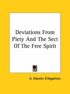 Deviations from Piety and the Sect of the Free Spirit