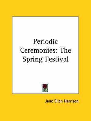 Periodic Ceremonies: The Spring Festival
