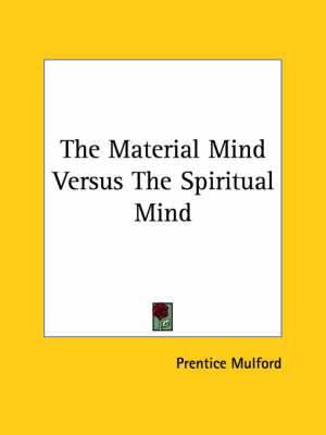 The Material Mind Versus the Spiritual Mind
