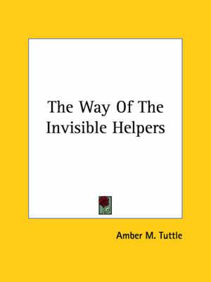 The Way of the Invisible Helpers