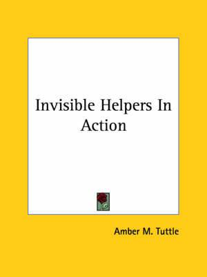 Invisible Helpers in Action
