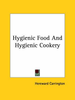 Hygienic Food and Hygienic Cookery