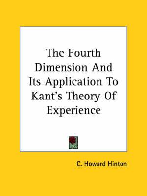 The Fourth Dimension and Its Application to Kant's Theory of Experience