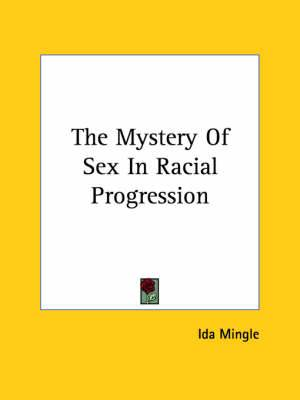The Mystery of Sex in Racial Progression