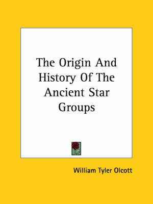 The Origin and History of the Ancient Star Groups
