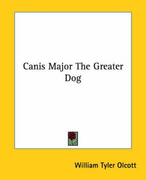 Canis Major the Greater Dog