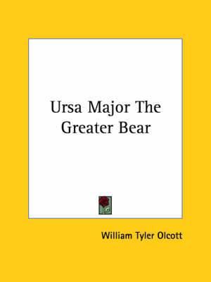 Ursa Major the Greater Bear