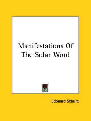 Manifestations of the Solar Word