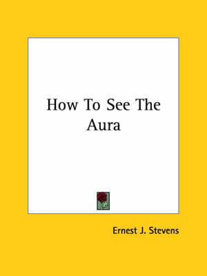 How to See the Aura