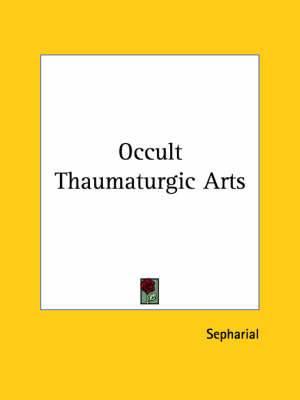 Occult Thaumaturgic Arts