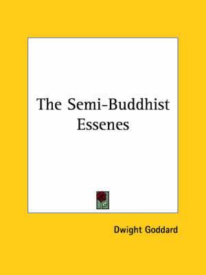 The Semi-Buddhist Essenes