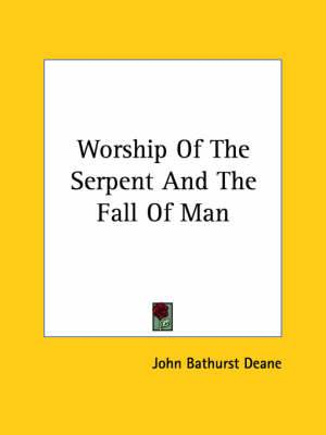 Worship of the Serpent and the Fall of Man